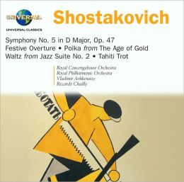 Shostakovich: Symphony No. 5 in D major, Op. 47; Festive Overture; Polka from The Age of Gold