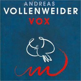 Vox [Bonus Tracks]