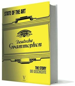 State Of The Art: The Story Of Deutsche Grammophon