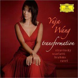 Transformation: Stravinsky, Scarlatti, Brahms, Ravel