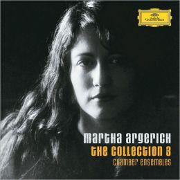 Martha Argerich, The Collection, Vol. 3: Chamber Ensembles