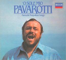 O Sole Mio - Favorite Neapolitan Songs