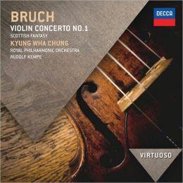 Bruch: Violin Concerto; Scottish Fantasia