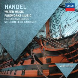 Handel: Water Music; Fireworks Music