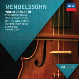 Mendelssohn: Violin Concerto; Symphony No. 4 'Italian'