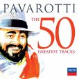 CD Cover Image. Title: Pavarotti: The 50 Greatest Tracks, Artist: Luciano Pavarotti