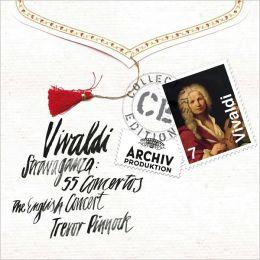 Vivaldi Stravaganza: 55 Concertos
