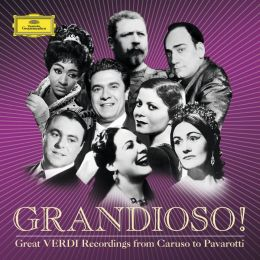 Grandioso!: Great Verdi Recordings from Caruso to Pavarotti