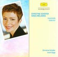 Christine Schäfer Sings Mélodies: Chausson, Debussy