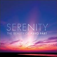 Serenity: The Beauty of Arvo Prt