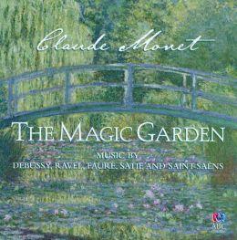 Claude Monet: The Magic Garden