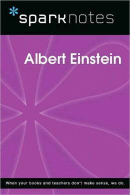 Albert Einstein (SparkNotes Biography Guide Series)
