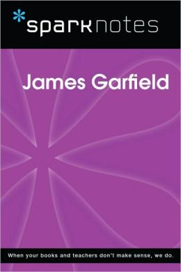 James Garfield (SparkNotes Biography Guide Series)