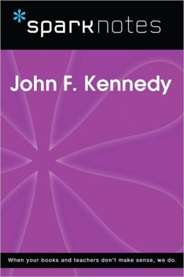 John F. Kennedy (SparkNotes Biography Guide Series)
