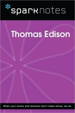 Thomas Edison (SparkNotes Biography Guide Series)