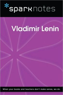 Vladimir Lenin (SparkNotes Biography Guide Series)