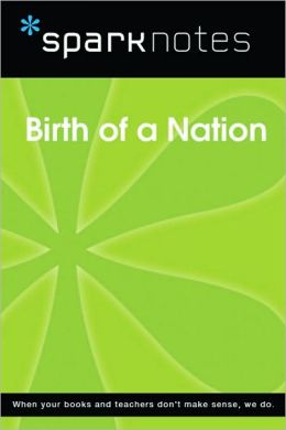 Birth of a Nation (SparkNotes Film Guide Series)