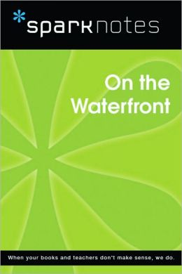 On the Waterfront (SparkNotes Film Guide Series)