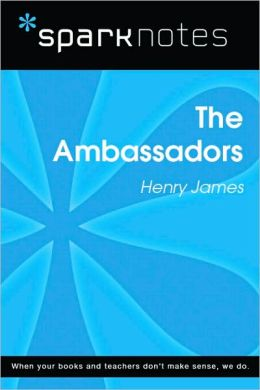 The Ambassadors (SparkNotes Literature Guide Series)