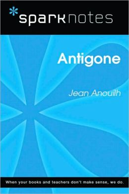 Antigone (SparkNotes Literature Guide Series)