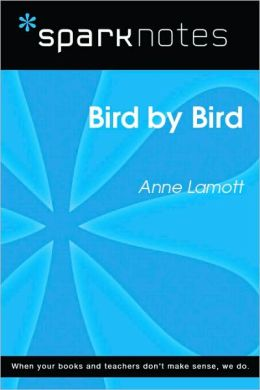 Bird by Bird (SparkNotes Literature Guide Series)