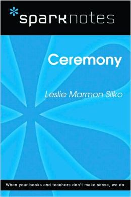 Ceremony (SparkNotes Literature Guide Series)