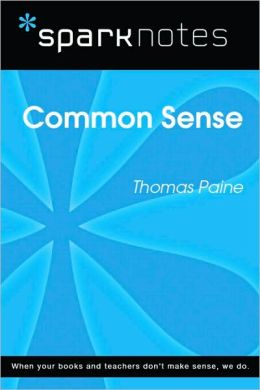 Common Sense (SparkNotes Literature Guide Series)
