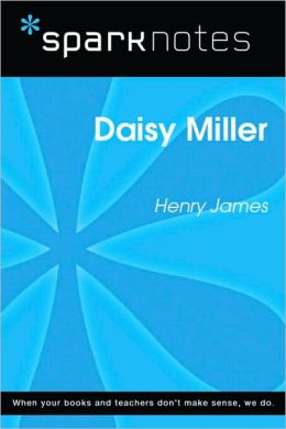 Daisy Miller (SparkNotes Literature Guide Series)