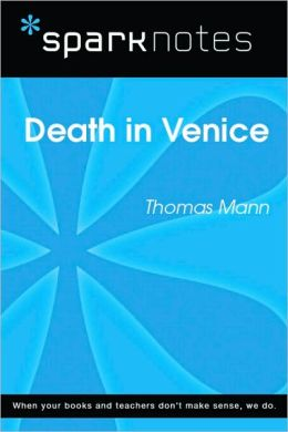 Death in Venice (SparkNotes Literature Guide Series)