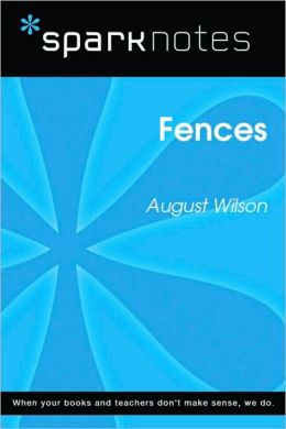 Fences (SparkNotes Literature Guide Series)
