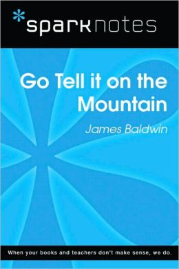 Go Tell it on the Mountain (SparkNotes Literature Guide Series)