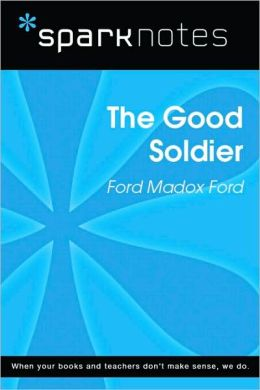 The Good Soldier (SparkNotes Literature Guide Series)