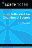 Book Cover Image. Title: Harry Potter and the Chamber of Secrets (SparkNotes Literature Guide Series), Author: SparkNotes