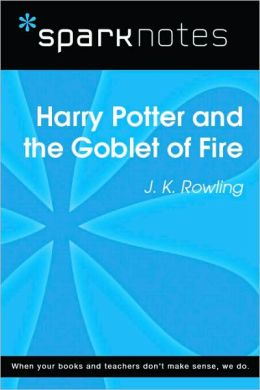 Harry Potter and the Goblet of Fire (SparkNotes Literature Guide Series)
