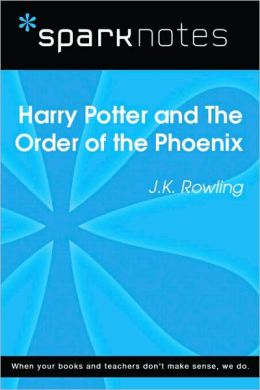 Harry Potter and the Order of the Phoenix (SparkNotes Literature Guide Series)