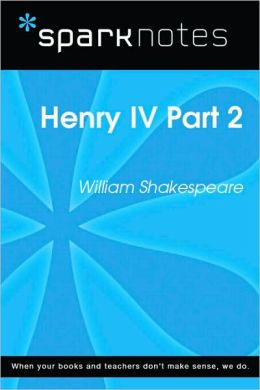 Henry IV Part 2 (SparkNotes Literature Guide Series)