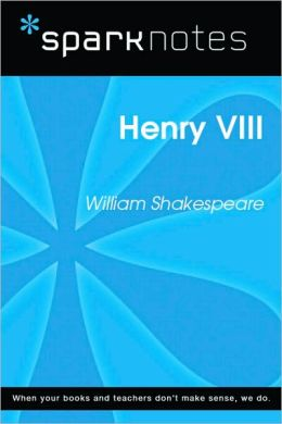 Henry VIII (SparkNotes Literature Guide Series)