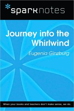 Journey into the Whirlwind (SparkNotes Literature Guide Series)