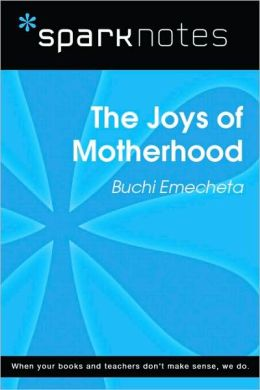 The Joys of Motherhood (SparkNotes Literature Guide Series)