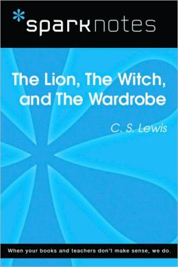 The Lion, the Witch, and the Wardrobe (SparkNotes Literature Guide Series)