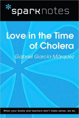 Love in the Time of Cholera (SparkNotes Literature Guide Series)