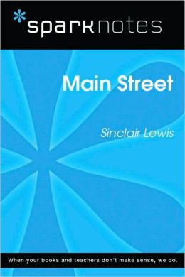 Main Street (SparkNotes Literature Guide Series)