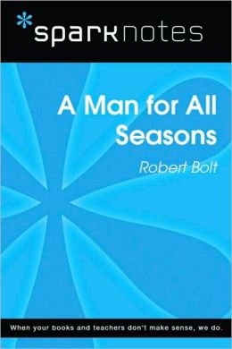 A Man for All Seasons (SparkNotes Literature Guide Series)