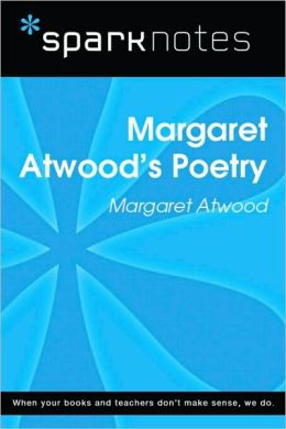 Margaret Atwood's Poetry (SparkNotes Literature Guide Series)