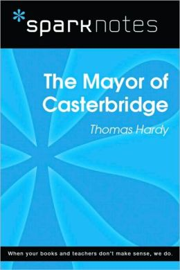 The Mayor of Casterbridge (SparkNotes Literature Guide Series)
