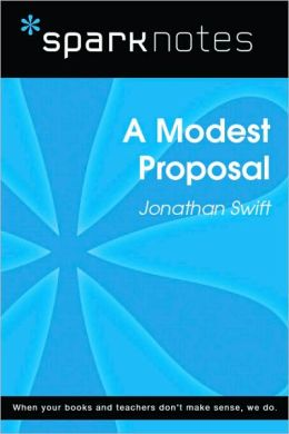 A Modest Proposal (SparkNotes Literature Guide Series)