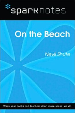 On the Beach (SparkNotes Literature Guide Series)