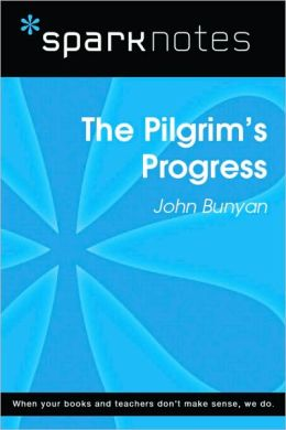 The Pilgrim's Progress (SparkNotes Literature Guide Series)