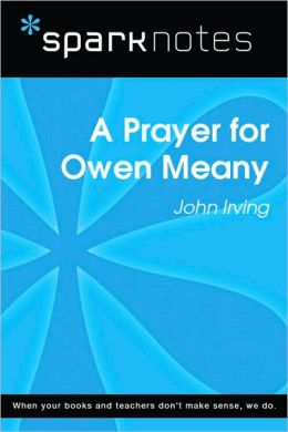 A Prayer for Owen Meany (SparkNotes Literature Guide Series)