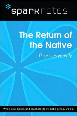 The Return of the Native (SparkNotes Literature Guide Series)